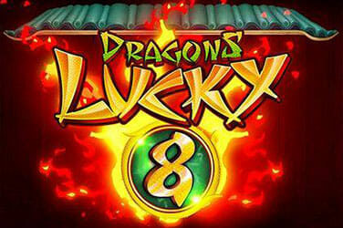 Dragons lucky 8